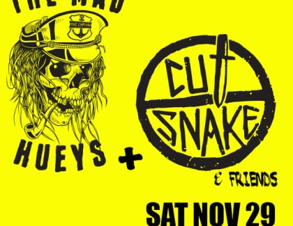 The Mad Hueys featuring Cut Snake – Sat Nov 29, Bali