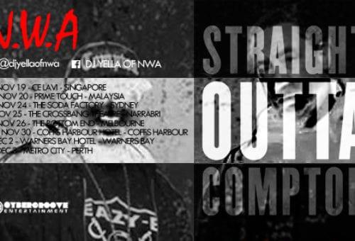 N.W.A STRAIGHT OUTTA COMPTON ASIA & AUSTRALIA TOURS