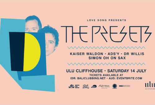 THE PRESETS – ULU CLIFFHOUSE JULY 14.